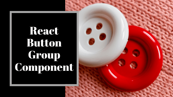 react-button-group